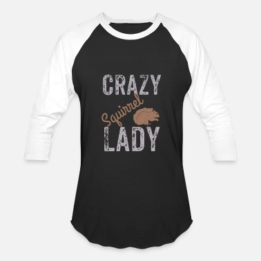 Crazy Squirrel Crazy Squirrel Lady, Squirrel Lover - Baseball T-Shirt