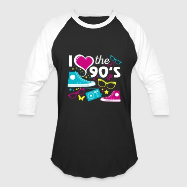 I Love 90s 90s - i love the 90s eighties - Baseball T-Shirt