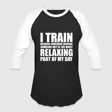 I Love Bjj Bjj - i train because choking someone out is rel - Baseball T-Shirt