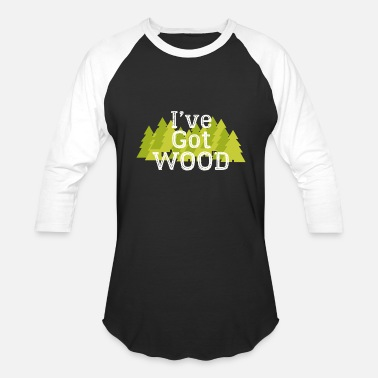 Wood Kid I've got wood funny - Baseball T-Shirt