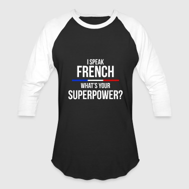 French superpower - Baseball T-Shirt