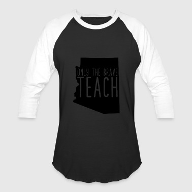 Red Teaching red for ed redfored only the brave teach - Baseball T-Shirt