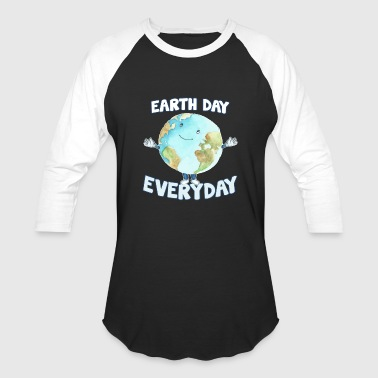 Earth Day Every Day - Baseball T-Shirt