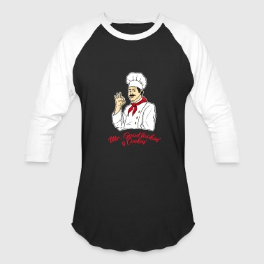 Mr Good looking is Cooking Cook Gift Idea - Baseball T-Shirt