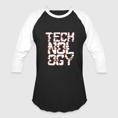 Technology Technology - Baseball T-Shirt