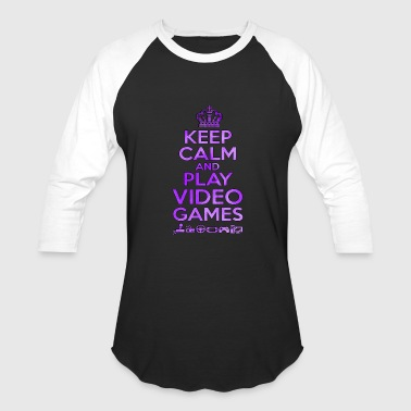 Women's Video Game Keep Calm And Play Video Games - Gaming - TB - Baseball T-Shirt