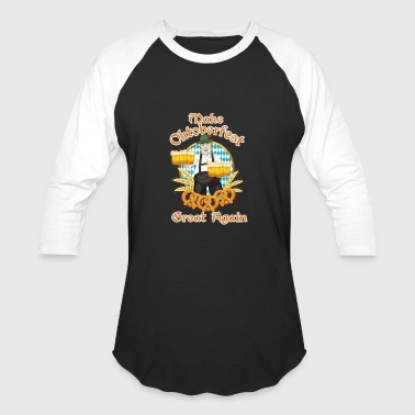 Beer Garden Jokes Funny Donald Trump Make Oktoberfest Great Again - Baseball T-Shirt