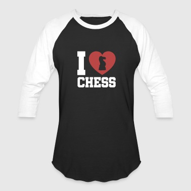 I Love Chess I love chess chess piece - Baseball T-Shirt