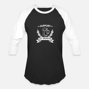 Sorority Support Day Drinking - Baseball T-Shirt