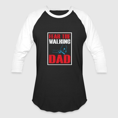 Fear Walk FEAR THE WALKING DAD - Baseball T-Shirt