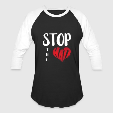 Stop The Hate - Baseball T-Shirt