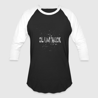GLAM ROCK 1 - Baseball T-Shirt