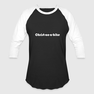 Christ on a bike - Baseball T-Shirt