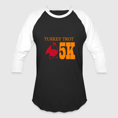 Trot TURKEY TROT - Baseball T-Shirt
