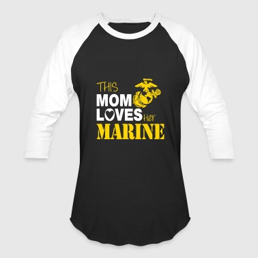 Marine - This Mom Loves Her Marine - Baseball T-Shirt