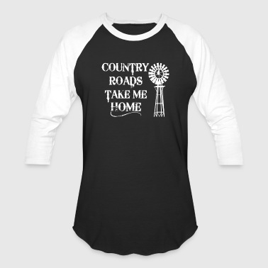 Country Roads Take Me Home - Baseball T-Shirt