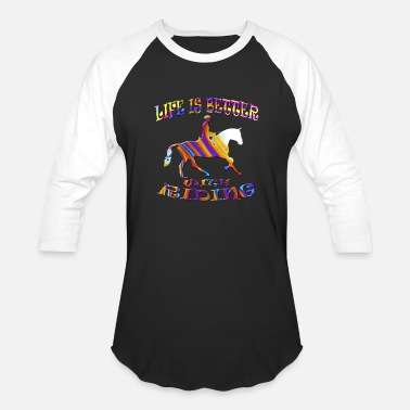 Riding Sayings Riding - Baseball T-Shirt