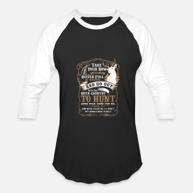 Girls Crossbow Deer hunting - Take your bow and a quiver t - sh - Baseball T-Shirt