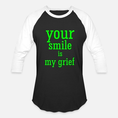 Grief your smile is my grief - Baseball T-Shirt