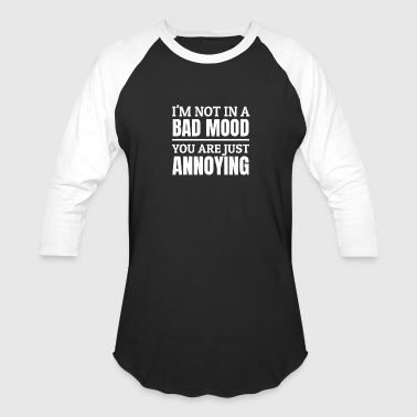 Lick A Boss Don't annoy me! Stressed Annoying People Mood - Baseball T-Shirt