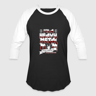 Xxx Heavy Metal Heavy metal - I'm a heavy metal mom - Baseball T-Shirt