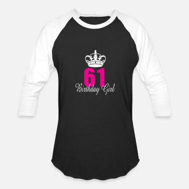 61 Birthday Birthday Girl 61 Years Old - Baseball T-Shirt