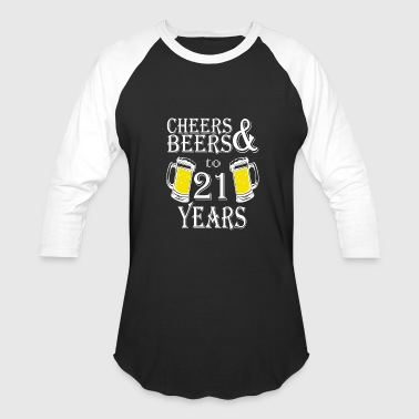 21 Years Cheers And Beers To 21 Years - Baseball T-Shirt