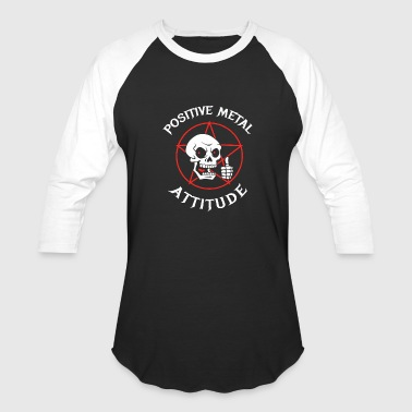 Positive Mental Attitude New Design Positive Metal Attitude Best Seller - Baseball T-Shirt