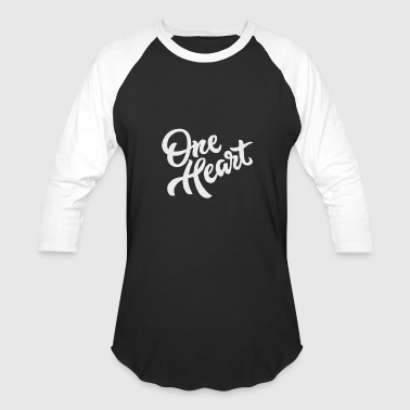 One Heart One heart - Baseball T-Shirt