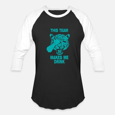 Jaguars Jaguars This Team Makes Me Drink - Baseball T-Shirt