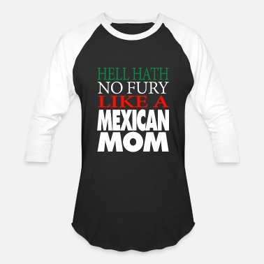 Hell Mom Gift For Mexican Mom Hell hath no fury - Baseball T-Shirt
