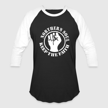 Northern Soul Northern Soul Keep the Faith - Baseball T-Shirt