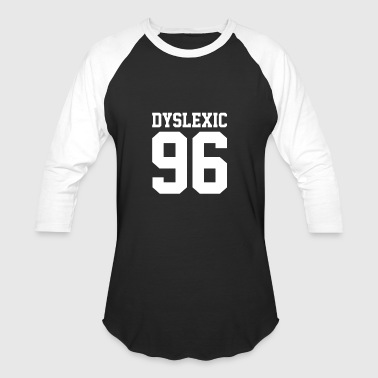 New Design Dyslexic 96 Best Seller - Baseball T-Shirt