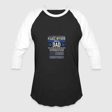 Police Police Proud to be a police officer a - Baseball T-Shirt