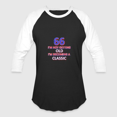 66 Birthday 66 birthday design - Baseball T-Shirt