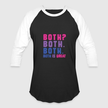 American - both? both. both is great, bisexual f - Baseball T-Shirt