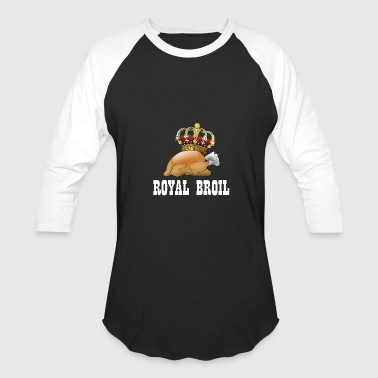 crowned chicken royal broiler nice funny present - Baseball T-Shirt