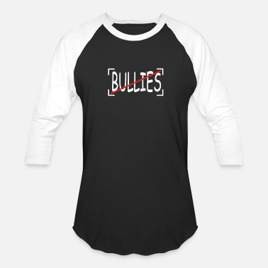 Bullie No Bullies - Baseball T-Shirt
