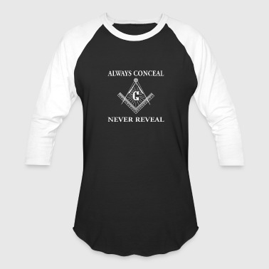 Masonic - freemason masonic always conceal nev - Baseball T-Shirt