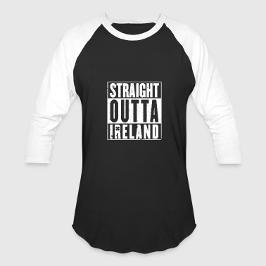 King Of Dublin Ireland - Straight outta Ireland awesome t-shirt - Baseball T-Shirt