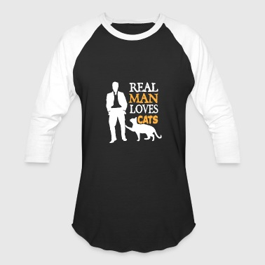 Real Man Loves Cats - Baseball T-Shirt