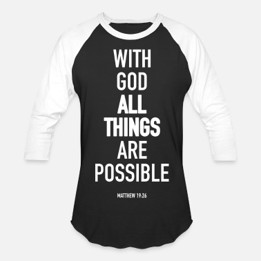 Bible All Things Are Possible - Baseball T-Shirt