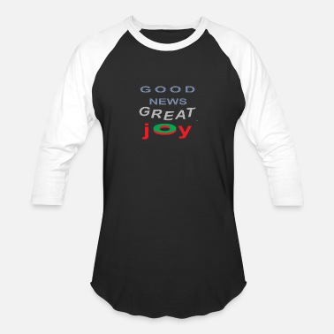 Good News good news - Baseball T-Shirt