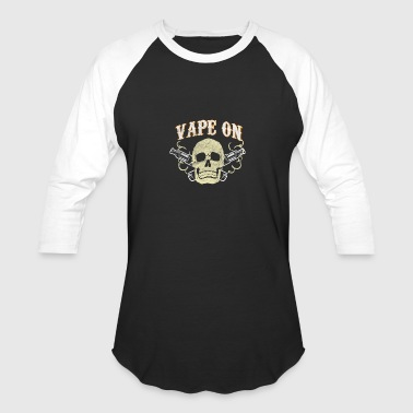 Vape On - Baseball T-Shirt