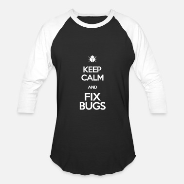 Bug Keep calm and fix bugs coding camp shirt - Baseball T-Shirt