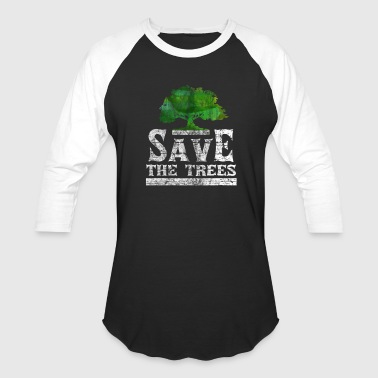 Pollution Save The Trees | Nature Gift - Baseball T-Shirt