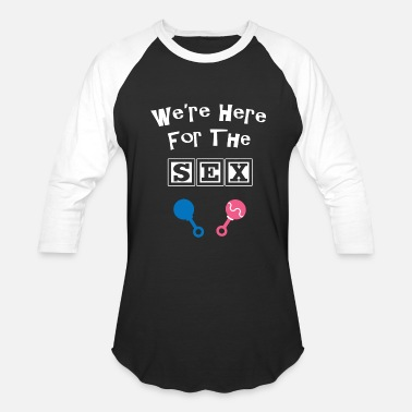 Sex Shower Here - we're here for the sex - baby shower - Baseball T-Shirt