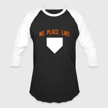 No Place Like Home - Baseball T-Shirt