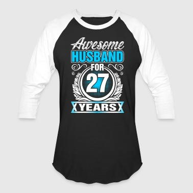 27 Years Awesome Husband for 27 Years - Baseball T-Shirt