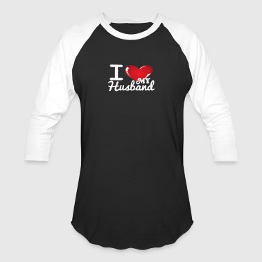 i Love My Husband -White- Best Selling Design - Baseball T-Shirt
